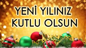 Yeni Yılınız Kutlu Olsun!...